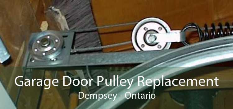 Garage Door Pulley Replacement Dempsey - Ontario