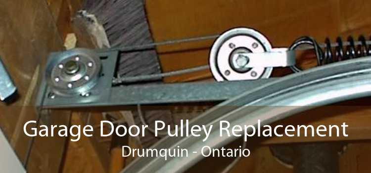 Garage Door Pulley Replacement Drumquin - Ontario