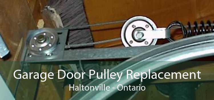 Garage Door Pulley Replacement Haltonville - Ontario