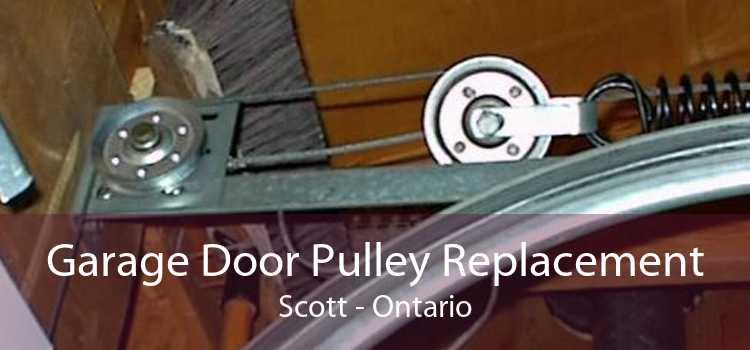 Garage Door Pulley Replacement Scott - Ontario