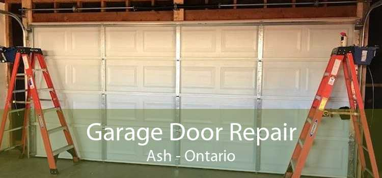 Garage Door Repair Ash - Ontario