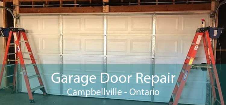 Garage Door Repair Campbellville - Ontario