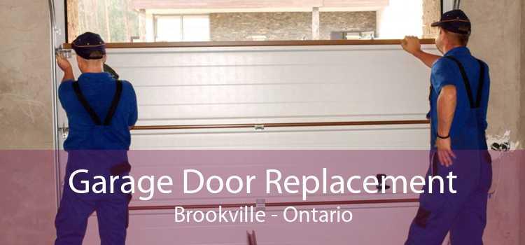Garage Door Replacement Brookville - Ontario