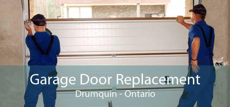Garage Door Replacement Drumquin - Ontario