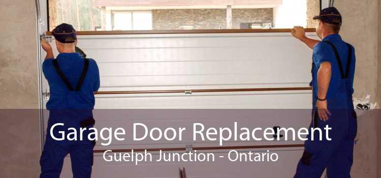 Garage Door Replacement Guelph Junction - Ontario