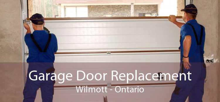 Garage Door Replacement Wilmott - Ontario