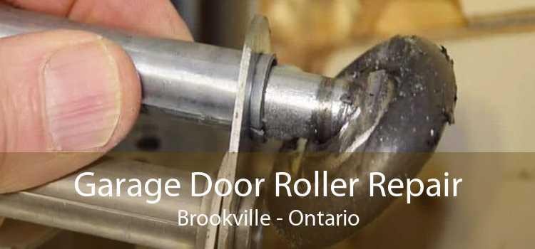 Garage Door Roller Repair Brookville - Ontario