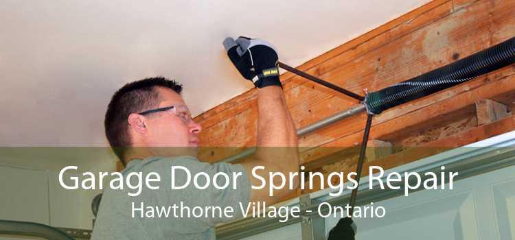 Garage Door Springs Repair Hawthorne Village - Ontario