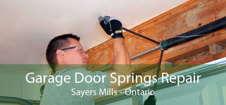 Garage Door Springs Repair Sayers Mills - Ontario