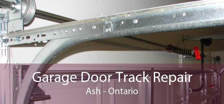 Garage Door Track Repair Ash - Ontario