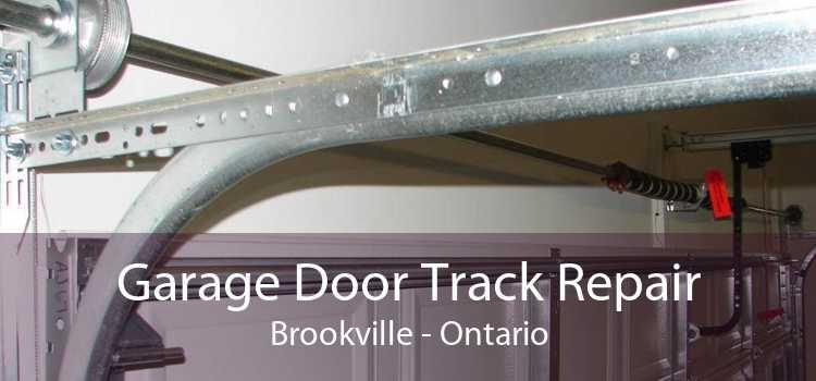 Garage Door Track Repair Brookville - Ontario