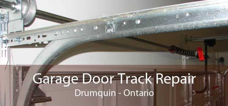 Garage Door Track Repair Drumquin - Ontario