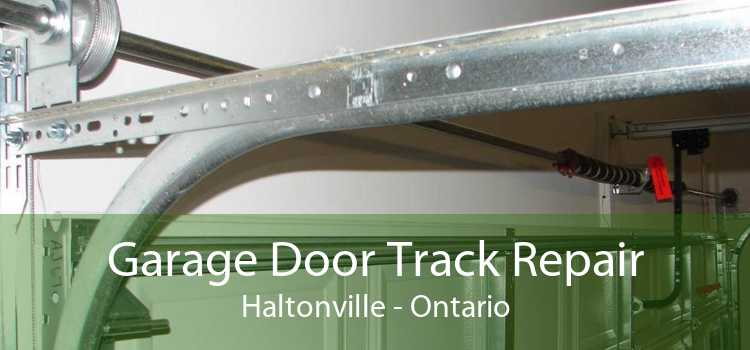 Garage Door Track Repair Haltonville - Ontario