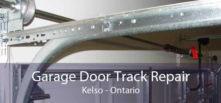 Garage Door Track Repair Kelso - Ontario