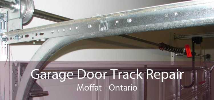 Garage Door Track Repair Moffat - Ontario