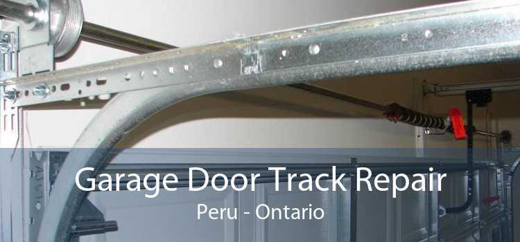Garage Door Track Repair Peru - Ontario