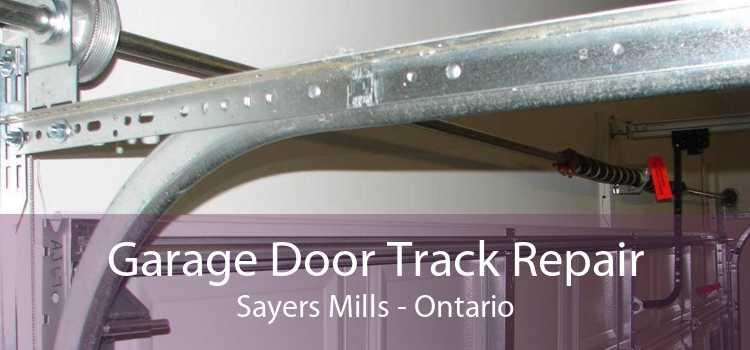 Garage Door Track Repair Sayers Mills - Ontario