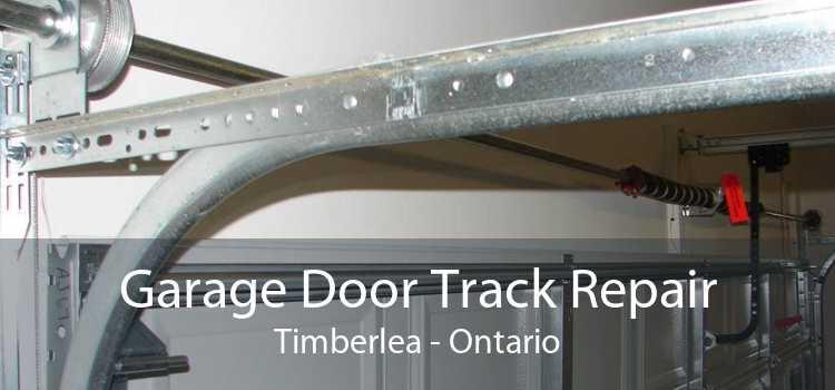 Garage Door Track Repair Timberlea - Ontario