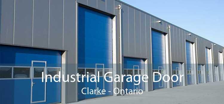 Industrial Garage Door Clarke - Ontario