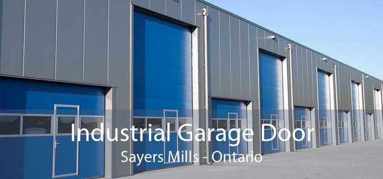 Industrial Garage Door Sayers Mills - Ontario