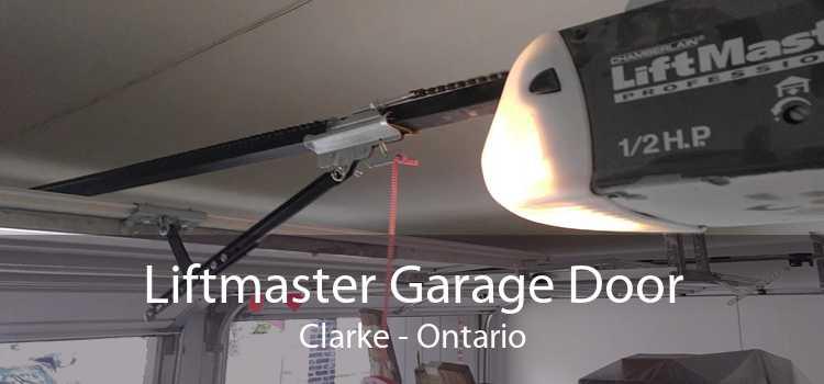 Liftmaster Garage Door Clarke - Ontario