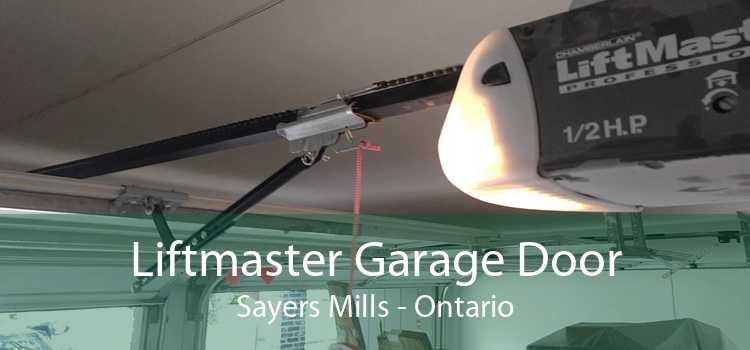 Liftmaster Garage Door Sayers Mills - Ontario