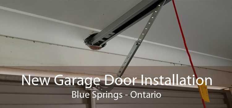 New Garage Door Installation Blue Springs - Ontario