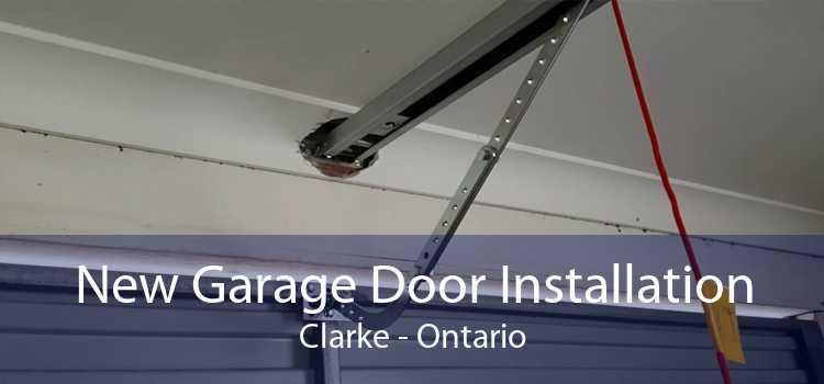 New Garage Door Installation Clarke - Ontario