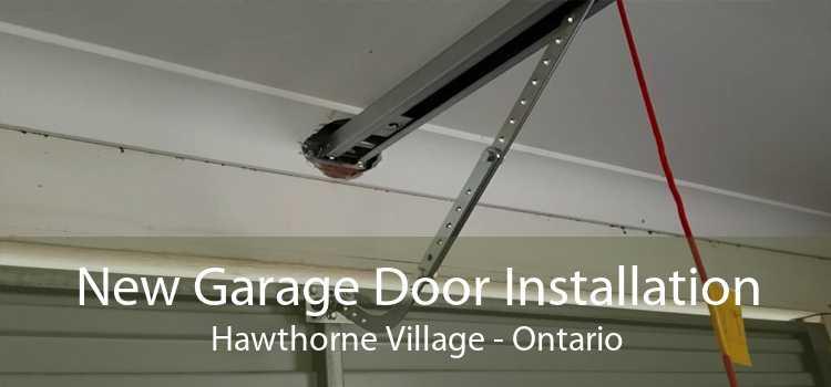 New Garage Door Installation Hawthorne Village - Ontario