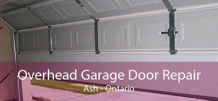 Overhead Garage Door Repair Ash - Ontario