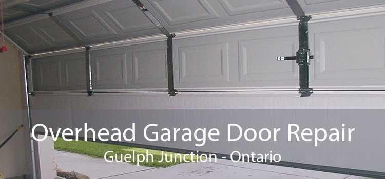 Overhead Garage Door Repair Guelph Junction - Ontario