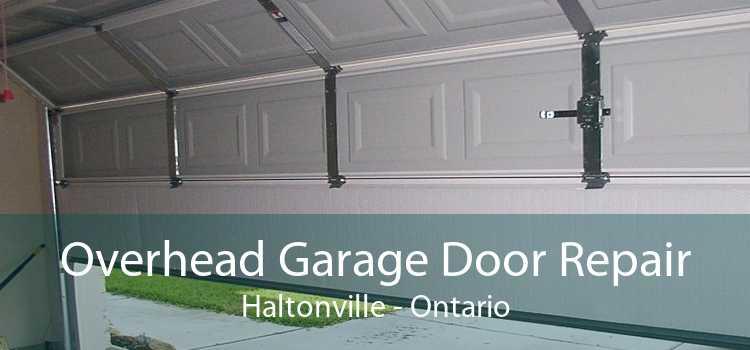 Overhead Garage Door Repair Haltonville - Ontario