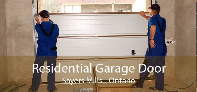 Residential Garage Door Sayers Mills - Ontario