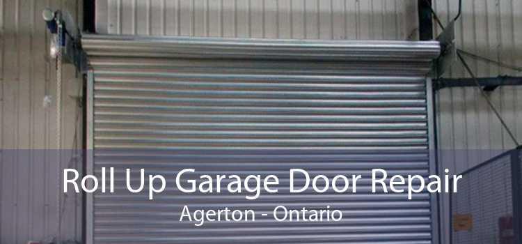 Roll Up Garage Door Repair Agerton - Ontario