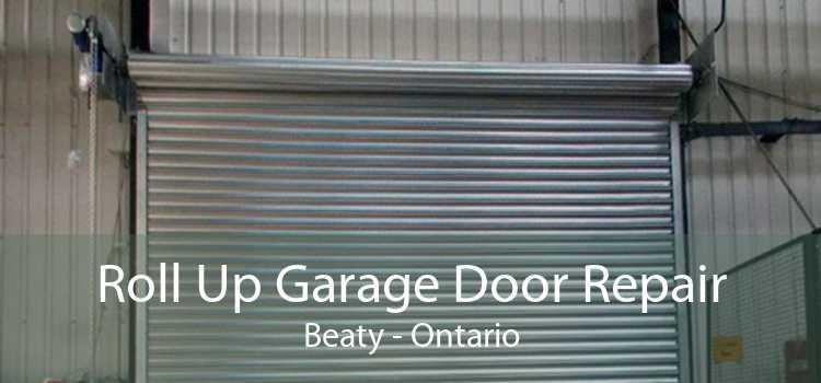 Roll Up Garage Door Repair Beaty - Ontario