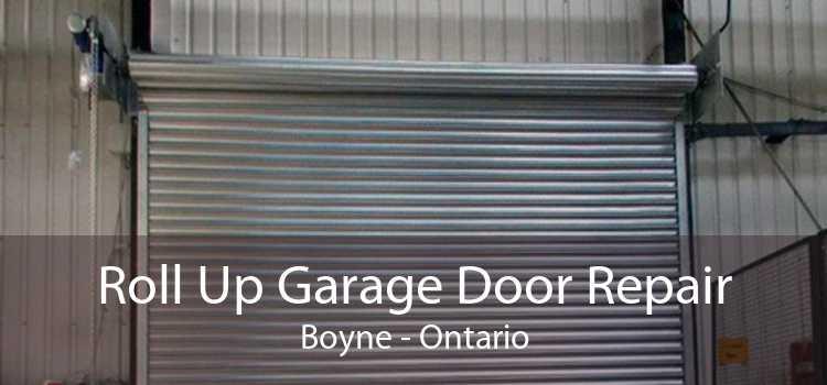 Roll Up Garage Door Repair Boyne - Ontario
