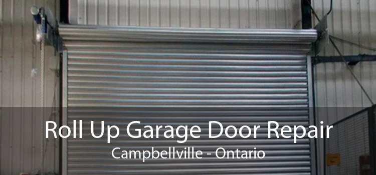 Roll Up Garage Door Repair Campbellville - Ontario
