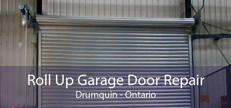 Roll Up Garage Door Repair Drumquin - Ontario