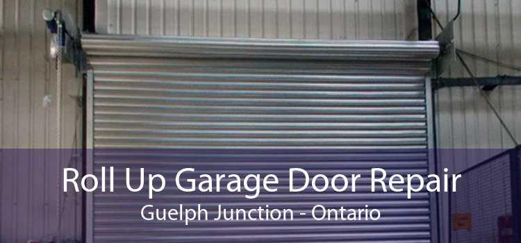 Roll Up Garage Door Repair Guelph Junction - Ontario