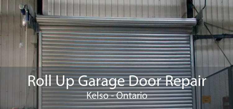 Roll Up Garage Door Repair Kelso - Ontario