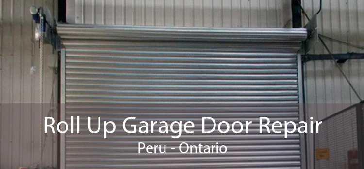 Roll Up Garage Door Repair Peru - Ontario