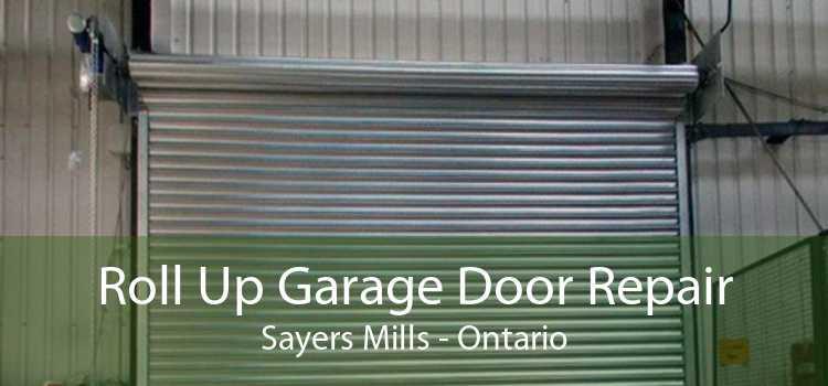 Roll Up Garage Door Repair Sayers Mills - Ontario