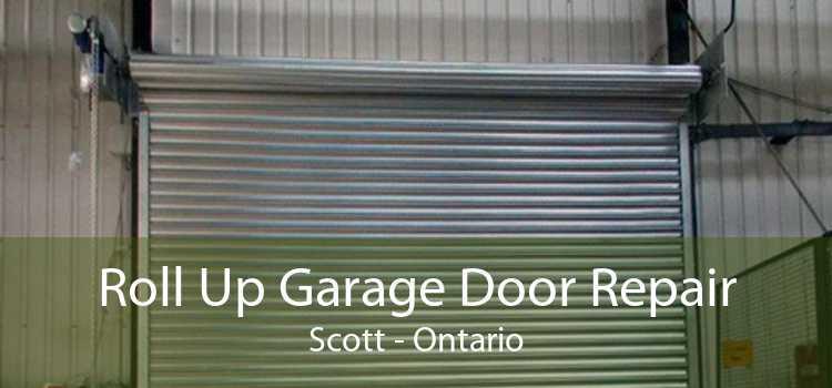 Roll Up Garage Door Repair Scott - Ontario