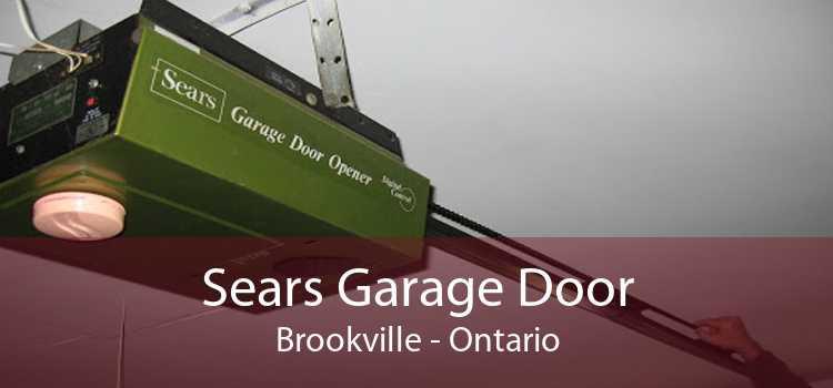Sears Garage Door Brookville - Ontario