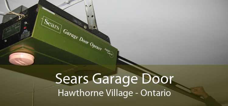 Sears Garage Door Hawthorne Village - Ontario