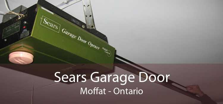 Sears Garage Door Moffat - Ontario