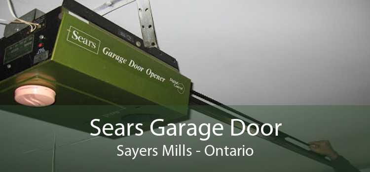 Sears Garage Door Sayers Mills - Ontario
