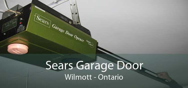 Sears Garage Door Wilmott - Ontario