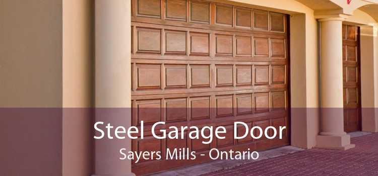 Steel Garage Door Sayers Mills - Ontario